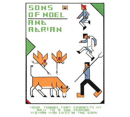 Sons of Noel and Adrian - Your Tunnel